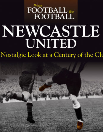 When Football Was Football: Newcastle United